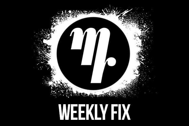weekly fix